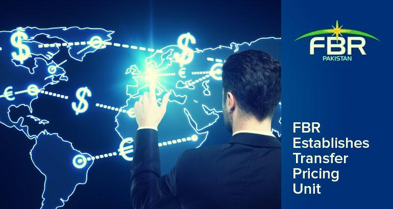 FBR establishes transfer pricing unit